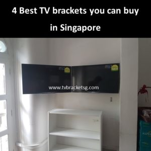 4 Best TV Brackets you can buy in Singapore