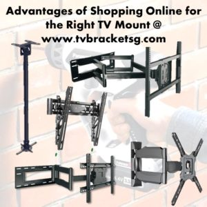 Advantages of Shopping Online for the Right TV Mount in Singapore