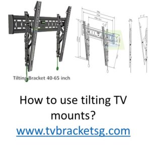 how to use tilting wall mount bracket & how to measure vesa in Singapore