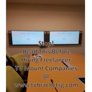 Stop, Read This Before Hiring Freelancer TV Mount Companies