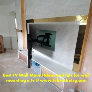 Best TV Wall Mount Ideas and tips for wall mounting a tv in Singapore