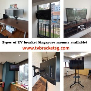 Types of TV bracket Singapore mounts available