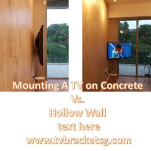 in Singapore Mounting A TV on Concrete Vs. Hollow Wall