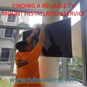 Finding A Reliable Tv Mount Installation Service in Singapore