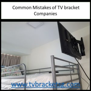 Common Mistakes of TV bracket Companies in Singapore