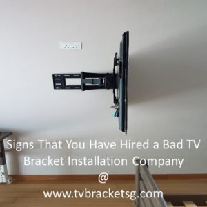 Installation Company TV wall mounting is quite popular in Singapore. Hence, you need a TV bracket in Singapore to get it done.