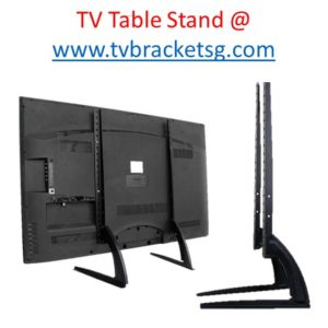 The benefits of a Television Table Stands from Tv bracket Singapore