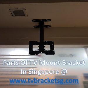 Parts Of TV Mount Bracket in Singapore