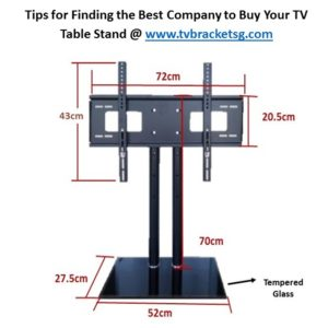 Tips for Finding the Best Company to Buy Your TV Table Stand in singapore