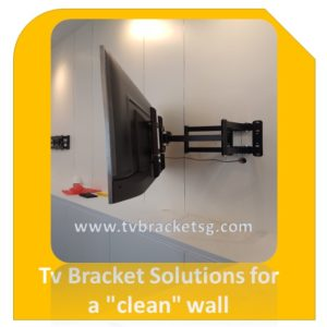 Tv Bracket Solutions for a clean wall in Singapore