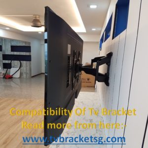 Compatibility Of Tv Bracket in Singapore