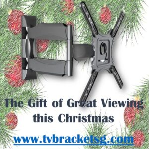 The Gift of Great Viewing this Christmas_tv bracket singapore