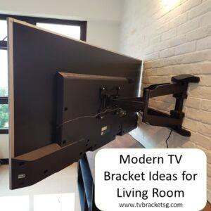 Modern TV Bracket Ideas for Living Room in Singapore